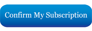 Confirm My Subscription